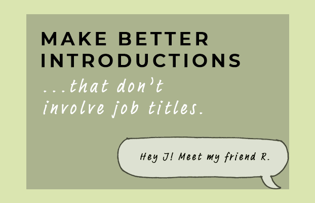 Make Better Introductions – Introduce Yourself and Others