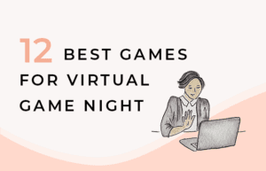 12 Best Games for Virtual Game Night