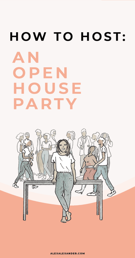 How to Host an Open House Party